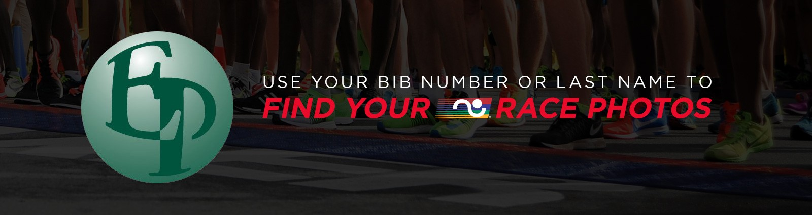 Use your bib number or last name to find your race photos!
